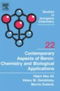 Ebook in inglese Contemporary Aspects of Boron: Chemistry and Biological Applications Ali, Hijazi Abu , Dembitsky, Valery M , Srebnik, Morris