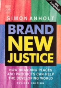 Ebook in inglese Brand New Justice Anholt, Simon