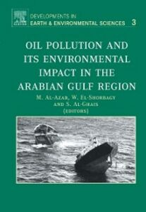 Ebook in inglese Oil Pollution and its Environmental Impact in the Arabian Gulf Region -, -