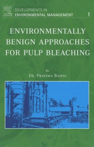 Ebook in inglese Environmentally Benign Approaches for Pulp Bleaching Bajpai, P. , Bajpai, Pratima