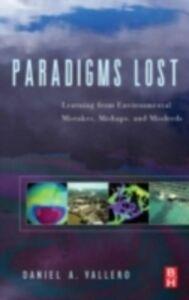 Foto Cover di Paradigms Lost, Ebook inglese di Daniel Vallero, edito da Elsevier Science