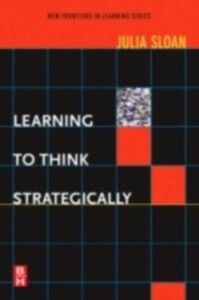 Ebook in inglese Learning to Think Strategically Sloan, Julia