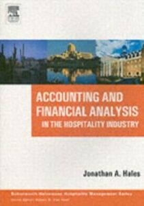 Foto Cover di Accounting and Financial Analysis in the Hospitality Industry, Ebook inglese di Jonathan A. Hales, edito da Elsevier Science