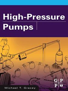 Ebook in inglese High Pressure Pumps P.E., Michael T. Gracey.