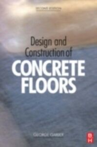 Ebook in inglese Design and Construction of Concrete Floors Garber, George