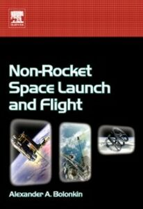 Ebook in inglese Non-Rocket Space Launch and Flight Bolonkin, Alexander