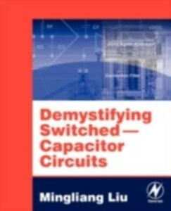 Ebook in inglese Demystifying Switched Capacitor Circuits Liu, Mingliang (Michael)