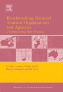 Foto Cover di Benchmarking National Tourism Organisations and Agencies, Ebook inglese di  edito da Elsevier Science