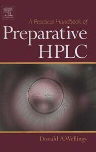 Ebook in inglese Practical Handbook of Preparative HPLC Wellings, Donald A