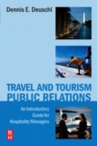 Ebook in inglese Travel and Tourism Public Relations Deuschl, Dennis E.