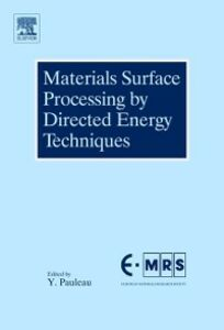 Foto Cover di Materials Surface Processing by Directed Energy Techniques, Ebook inglese di Yves Pauleau, edito da Elsevier Science