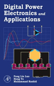 Ebook in inglese Digital Power Electronics and Applications Luo, Fang Lin , Rashid, Muhammad H. , Ye, Hong