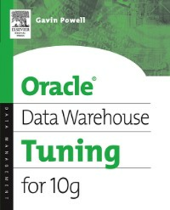 Ebook in inglese Oracle Data Warehouse Tuning for 10g Powell, Gavin JT