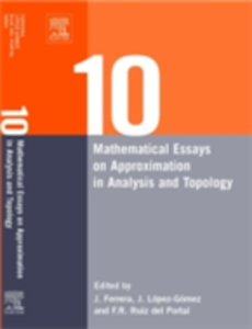 Ebook in inglese Ten Mathematical Essays on Approximation in Analysis and Topology -, -