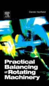 Ebook in inglese Practical Balancing of Rotating Machinery Norfield, Derek