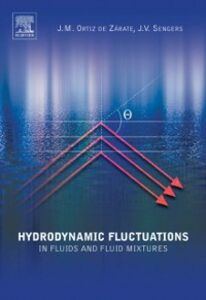 Ebook in inglese Hydrodynamic Fluctuations in Fluids and Fluid Mixtures Sengers, Jan V. , Zarate, Jose M. Ortiz de