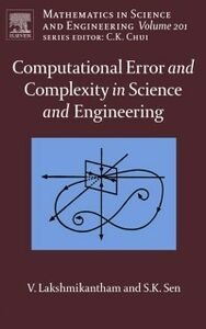 Foto Cover di Computational Error and Complexity in Science and Engineering, Ebook inglese di Vangipuram Lakshmikantham,Syamal Kumar Sen, edito da Elsevier Science