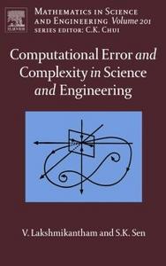 Ebook in inglese Computational Error and Complexity in Science and Engineering Lakshmikantham, Vangipuram , Sen, Syamal Kumar