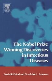 Nobel Prize Winning Discoveries in Infectious Diseases