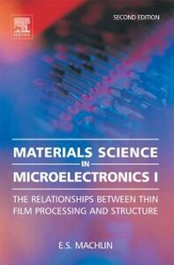 Ebook in inglese Materials Science in Microelectronics I Machlin, Eugene