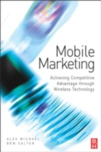 Foto Cover di Mobile Marketing, Ebook inglese di Alex Michael,Ben Salter, edito da Elsevier Science
