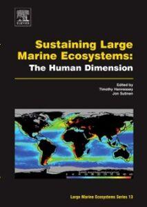 Foto Cover di Sustaining Large Marine Ecosystems: The Human Dimension, Ebook inglese di  edito da Elsevier Science