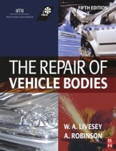 Ebook in inglese Repair of Vehicle Bodies Livesey, Andrew , Robinson, Alan J.A.
