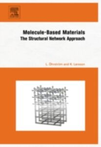 Ebook in inglese Molecule-Based Materials Larsson, Krister , Ohrstrom, Lars