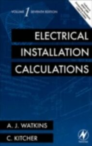 Ebook in inglese Electrical Installation Calculations Volume 1 Kitcher, Christopher , Watkins, A.J.