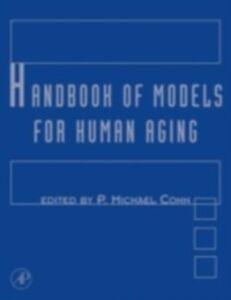 Foto Cover di Handbook of Models for Human Aging, Ebook inglese di  edito da Elsevier Science
