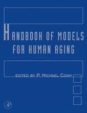 Handbook of Models for Human Aging