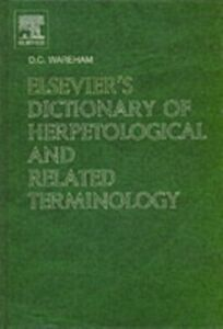 Ebook in inglese Elsevier's Dictionary of Herpetological and Related Terminology Wareham, D.C.