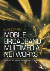 Ebook in inglese Mobile Broadband Multimedia Networks Correia, Luis M.