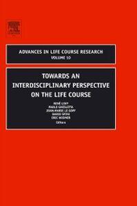 Foto Cover di Towards an Interdisciplinary Perspective on the Life Course, Ebook inglese di  edito da Elsevier Science