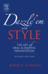 Dazzle 'Em With Style