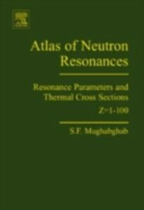 Ebook in inglese Atlas of Neutron Resonances Mughabghab, Said F.