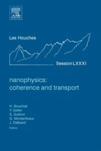 Ebook in inglese Nanophysics: Coherence and Transport -, -