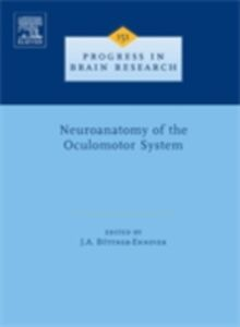 Ebook in inglese Neuroanatomy of the Oculomotor System -, -