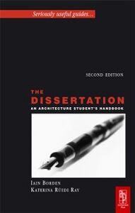 Foto Cover di Dissertation, Ebook inglese di Iain Borden, edito da Elsevier Science