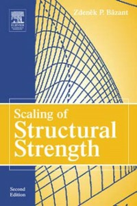 Ebook in inglese Scaling of Structural Strength Bazant, Zdenek P.