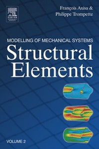 Ebook in inglese Modelling of Mechanical Systems: Structural Elements Axisa, Francois , Trompette, Philippe