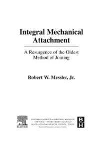 Ebook in inglese Integral Mechanical Attachment Messler, Robert W.