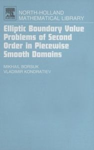 Ebook in inglese Elliptic Boundary Value Problems of Second Order in Piecewise Smooth Domains Borsuk, Michail , Kondratiev, Vladimir
