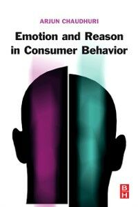 Ebook in inglese Emotion and Reason in Consumer Behavior Chaudhuri, Arjun