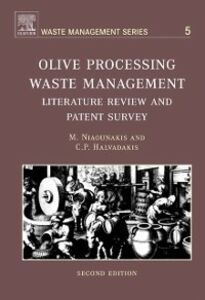 Ebook in inglese Olive Processing Waste Management Halvadakis, C.P. , Niaounakis, Michael