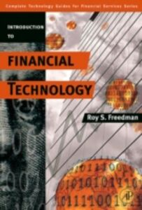 Foto Cover di Introduction to Financial Technology, Ebook inglese di Roy S. Freedman, edito da Elsevier Science