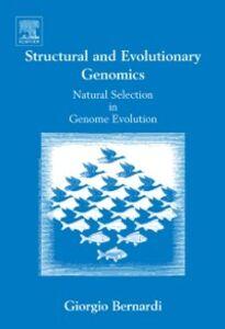 Ebook in inglese Structural and Evolutionary Genomics Bernardi, Giorgio