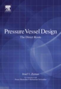 Foto Cover di Pressure Vessel Design: The Direct Route, Ebook inglese di AA.VV edito da Elsevier Science