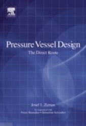 Pressure Vessel Design: The Direct Route