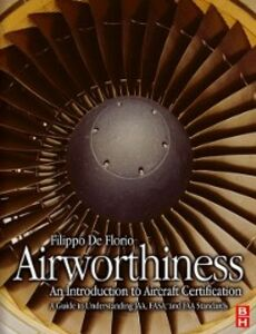Foto Cover di Airworthiness: An Introduction to Aircraft Certification, Ebook inglese di Filippo De Florio, edito da Elsevier Science